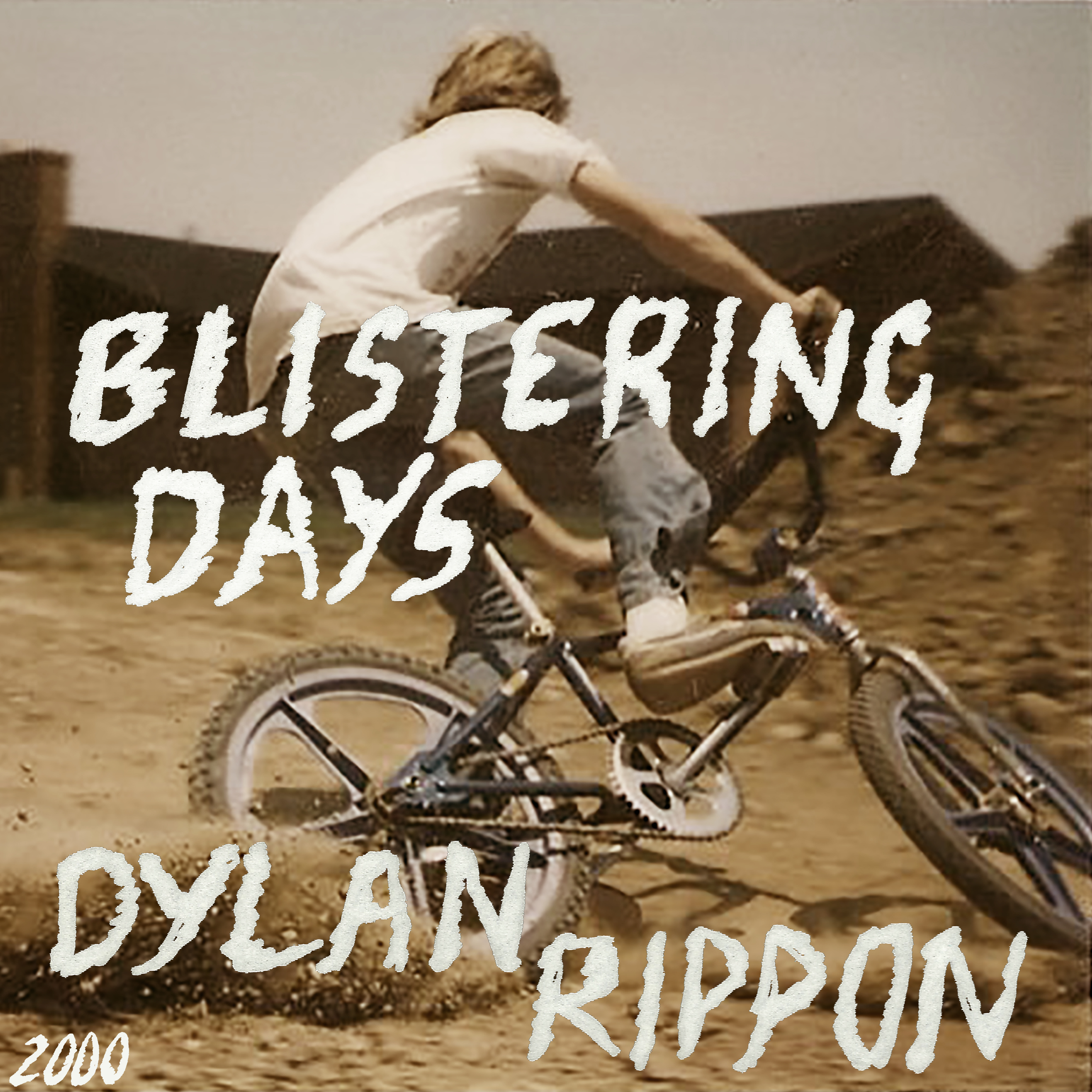 Dylan Rippon - Blistering Days
